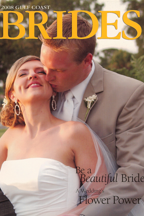 Published on the cover of Gulf Coast Bride!